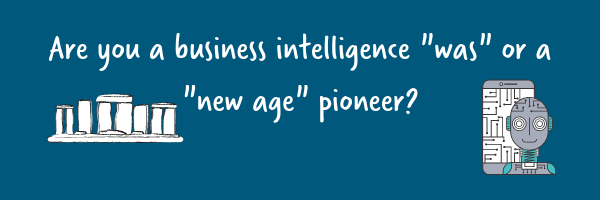 Are you a business intelligence pioneer?